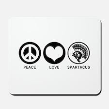 Peace Love Spartacus Mousepad