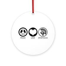 Peace Love Spartacus Ornament (Round)