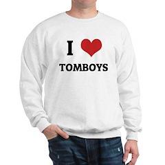 I Love Tomboys Sweatshirt