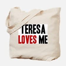 Teresa loves me Tote Bag