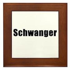 Pregnant in German. Schwanger Framed Tile