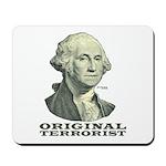 George Washington: Terrorist Mousepad
