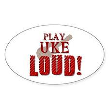 Play UKE LOUD! Oval Bumper Stickers