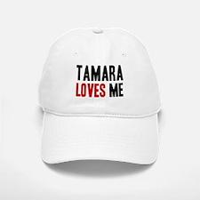 Tamara loves me Baseball Baseball Cap