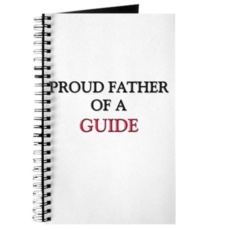 Proud Father Of A GUIDE Journal