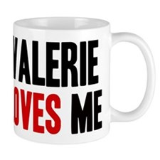 Valerie loves me Mug