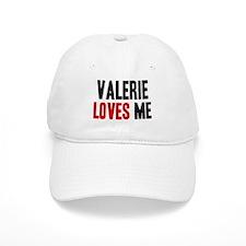 Valerie loves me Baseball Cap