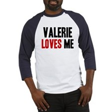 Valerie loves me Baseball Jersey