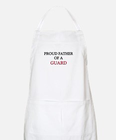 Proud Father Of A GUARD BBQ Apron