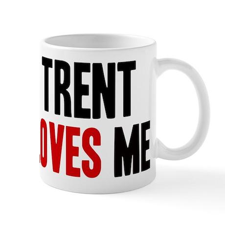 Trent loves me Mug