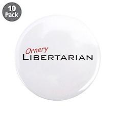 "Ornery Libertarian 3.5"" Button (10 pack)"