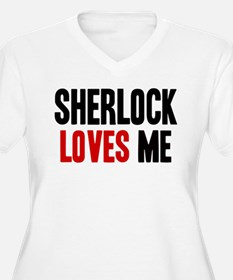 Sherlock loves me T-Shirt