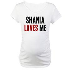 Shania loves me Shirt