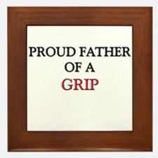 Proud Father Of A GRIP Framed Tile