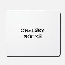 CHELSEY ROCKS Mousepad