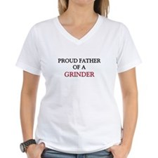 Proud Father Of A GRINDER Women's V-Neck T-Shirt
