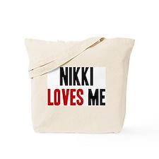 Nikki loves me Tote Bag