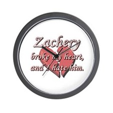 Zachery broke my heart and I hate him Wall Clock