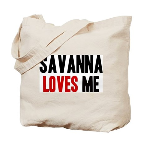 Savanna loves me Tote Bag