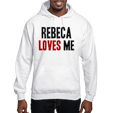 Rebeca loves me Hoodie Sweatshirt