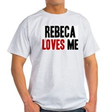 Rebeca loves me T-Shirt