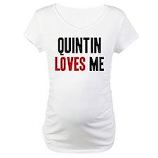 Quintin loves me Shirt