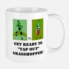 """GET READY TO """"TAP OUT"""" GRASSH Mug"""