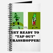 "GET READY TO ""TAP OUT"" GRASSH Journal"