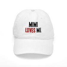 Mimi loves me Baseball Cap