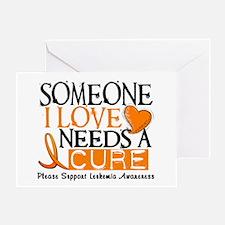 Needs A Cure 1 LEUKEMIA Greeting Card