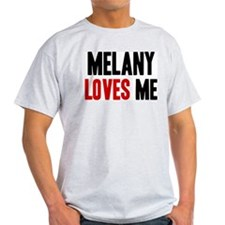 Melany loves me T-Shirt