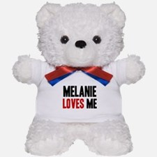 Melanie loves me Teddy Bear