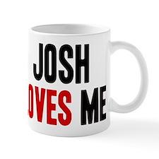 Josh loves me Mug