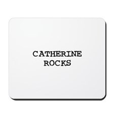 CATHERINE ROCKS Mousepad