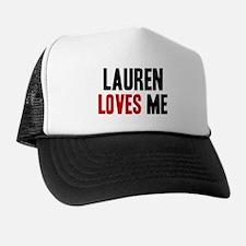 Lauren loves me Trucker Hat
