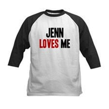Jenn loves me Tee