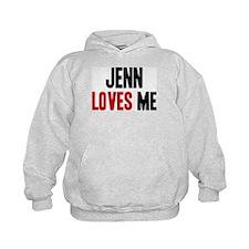 Jenn loves me Hoodie