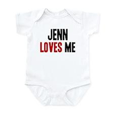 Jenn loves me Infant Bodysuit