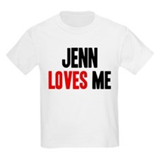 Jenn loves me T-Shirt