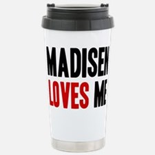 Madisen loves me Stainless Steel Travel Mug