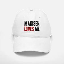 Madisen loves me Baseball Baseball Cap
