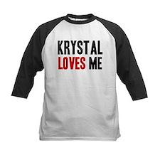 Krystal loves me Tee