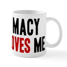 Macy loves me Mug