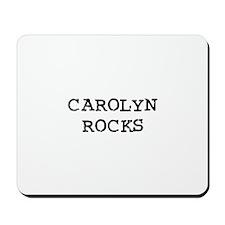 CAROLYN ROCKS Mousepad