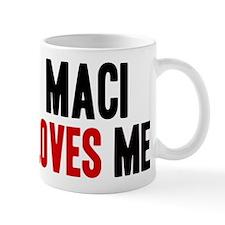 Maci loves me Mug