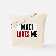 Maci loves me Tote Bag