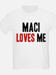 Maci loves me T-Shirt