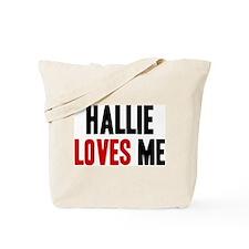 Hallie loves me Tote Bag