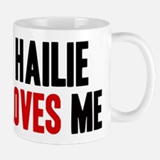 Hailie loves me Mug