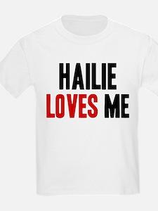 Hailie loves me T-Shirt
